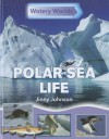 Polar Sea Life - Neil Morris, Jinny Johnson