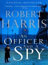 An Officer and a Spy: A novel - Robert Harris