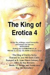 The King of Erotica 4: The Dethronement Deluxe Edition - daPharoah69, Kelvin Brown, Tyrone Payne