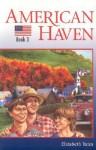 American Haven - Elizabeth Yates, John Roberts