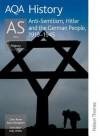 Anti-Semitism, Hitler and the German People, 1919-1945 - Chris Rowe