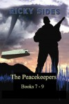 The Peacekeepers. Books 7 - 9 - Ricky Sides, Frankie Sutton, Jason Merrick, Robert McCullough