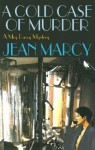 A Cold Case of Murder: A Meg Darcy Mystery - Jean Marcy