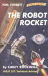 Robot Rocket - Carey Rockwell, Louis Glanzman