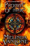 Promise of Magic (House of Xannon Book 3) - Melinda VanLone