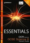 Essentials - OCR Gateway Gcse Science. Revision Guide - Natalie King
