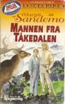 Mannen fra Tåkedalen (Sagnet om Lysets rike, #4) - Margit Sandemo, Bente Meidell