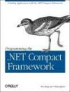 Programming the .Net Compact Framework - Wei Meng Lee, Brian Jepson