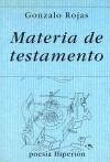 Materia de testamento - Gonzalo Rojas