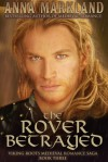 The Rover Betrayed - Anna Markland
