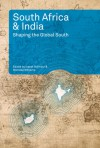 South Africa and India: Shaping the Global South - Isabel Hofmeyr, Michelle Williams