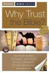 Why Trust the Bible? - Timothy Paul Jones