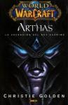 Arthas: La Ascensión del Rey Exánime (World of Warcraft #6) - Christie Golden