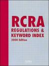 RCRA Regulations & Keyword Index [With CDROM] - Aspen Publishers, Aspen Editorial Staff