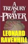 A Treasury of Prayer - E. M. Bounds, Leonard Ravenhill