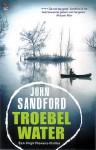 Troebel water - Martin Jansen in de Wal, John Sandford