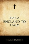From England to Italy - Charles Spurgeon