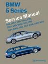 BMW 5 Series (E60, E61) Service Manual: 2004, 2005, 2006, 2007, 2008, 2009, 2010: 525i, 528i, 530i, 535i, 545i, 550i - Bentley Publishers
