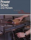 Best of Fine Woodworking : Power Saws and Planers - Fine Woodworking Magazine, Andrew Schultz