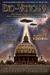 Exo-Vaticana: Petrus Romanus, Project LUCIFER, and the Vatican's Astonishing Exo-Theological Plan for the Arrival of an Alien Savior - Cris Putnam, Thomas Horn, Donna Howell