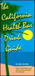 California Health Bar Drink Guide - Sally Ann Berk