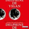 Nach einer wahren Geschichte - Delphine de Vigan, Martina Gedeck, Deutschland Random House Audio