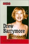 Drew Barrymore (People in the News) - Anne E. Hill