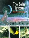 The Solar System: An A Z Guide - Christina Wilsdon