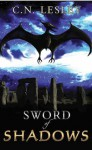 Sword of Shadows (Shadow Series, #2) - C.N. Lesley