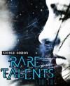Rare Talents - Nicole Sobon