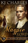The Magpie Lord - K.J. Charles