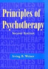 Principles of Psychotherapy - Irving B. Weiner