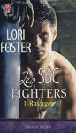 Ravages (Les SBC Fighters, #1) - Lori Foster