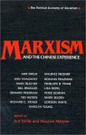 Marxism and the Chinese Experience: Issues in Contemporary Chinese Socialism - Arif Dirlik
