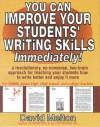 You Can Improve Your Students' Writing Skills Immediately! - David Melton