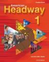 American Headway 1 (Student Book) - Liz Soars, John Soars