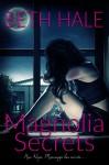 Magnolia Secrets - Beth Hale