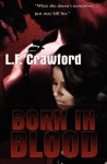 Born in Blood - L.F. Crawford