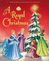 A Royal Christmas - Lisa Marsoli, Walt Disney Company