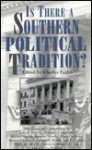 Is There a Southern Political Tradition?: Essays and Commentaries - Charles W. Eagles, Manning Marable, Michael Perman