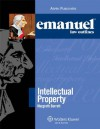 Emanuel Law Outlines: Intellectual Property - Margreth Barrett