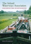 The Inland Waterways Association: Saving Britain's Canal And River Navigations - Neil Edwards