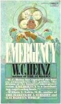 Emergency - W.C. Heinz