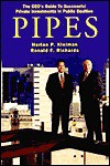 PIPES: The CEO's Guide to Successful Private Investments in Public Equities - Harlan P. Kleiman, Ronald F. Richards, Paula Doubleday Design Inc.