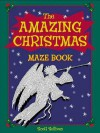 The Amazing Christmas Maze Book - Scott Sullivan