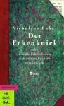 Der Eckenknick Oder Wie Die Bibliotheken Sich An Den Büchern Versündigen - Nicholson Baker