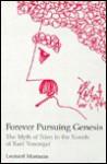 Forever Pursuing Genesis - Leonard Mustazza