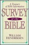 Survey of the Bible: - William Hendriksen