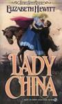 Lady China - Elizabeth Hewitt, Elizabeth Hewett