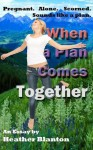 When a Plan Comes Together -- an Essay - Heather Blanton